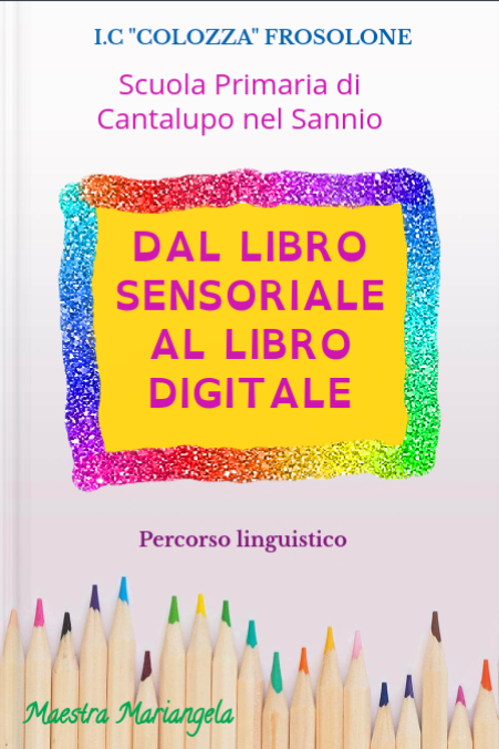 Dal libro sensoriale al libro digitale: percorso linguistico