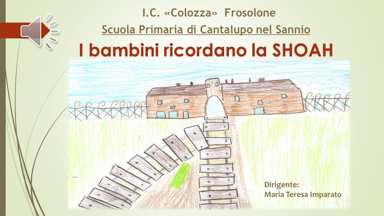 Scuola Primaria di Cantalupo nel Sannio: I bambini ricordano la Shoah